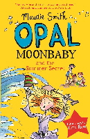 Opal Moonbaby and the SUMMER SECRET